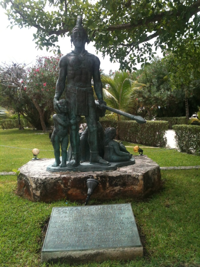 Statue of Spainish sailor who was shipwrecked and ended up living amongst the Mayans, Father of the first Meztizos.