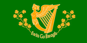 "The green harp flag in its 18th to 19th century design, showing the ""Maid of Erin"" as the harp's pillar, her wing forming the harp's neck, and the inscription Erin go Bragh (""Ireland forever"")."