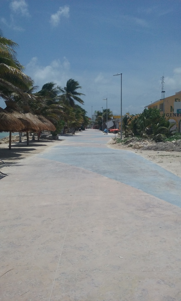 Monday in Mahahual, ghost town, nobody in town.